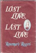 Lost Love, Last Love