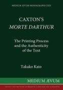 "Caxton's ""Morte d'Arthur"""