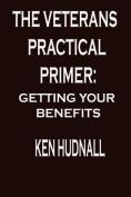 The Veterans' Practical Primer