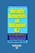 Health Benefits of Vitamin K2