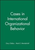 Cases in International Organisational Behaviour