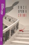 Saddleback Educational Publishing 9781562541798 Once Upon a Crime - Pageturners