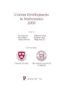 Current Developments in Mathematics 2006