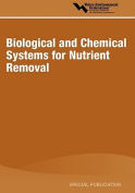Biological and Chemical Systems for Nutrient Removal
