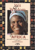 Wit and Wisdom of Africa