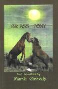 Brass Pony: Two Novellas