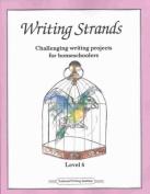 Writing Strands: Level 6