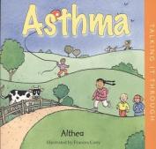 Asthma (Talking it Through S.)