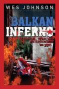 Balkan Inferno