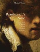 Rembrandt's Nose