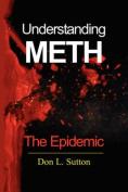 Understanding Meth