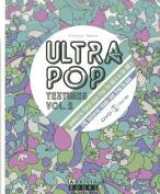 Ultra Pop Textures