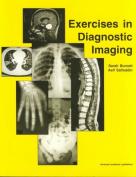 Exercises in Diagnostic Imaging