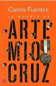 La Muerte de Artemio Cruz (Narrativa  [Spanish]