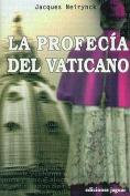 La Profecia del Vaticano [Spanish]