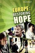 Europe: Restoring Hope