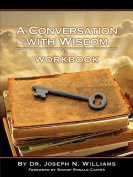 Workbook for a Conversation with Wisdom