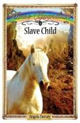 Slave Child (Horse Guardian)