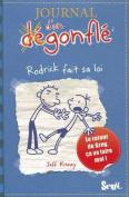 Journal D'Un D'Gonfl', Tome 2. Rodrick Fait Sa Loi(le) T2