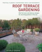 Roof Terrace Gardening