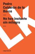 No Hay Instante Sin Milagro  [Spanish]