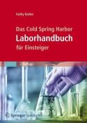 Das Cold Spring Harbor Laborhandbuch Fur Einsteiger