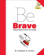 Peanuts: Be Brave