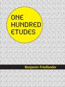 One Hundred Etudes