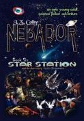 Nebador Book Six: Star Station