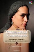 Orgullosas y Asfixiadas [Spanish]