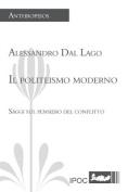 Il Politeismo Moderno [ITA]