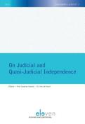 On Judicial and Quasi-Judicial Independence