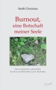 Burnout, Eine Botschaft Meiner Seele [GER]