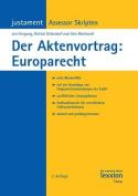 Der Aktenvortrag: Europarecht [GER]