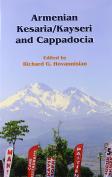 Armenian Kesaria/Kayseri and Cappadocia