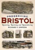 Preserving Bristol