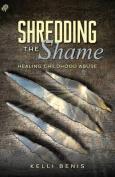 Shredding the Shame