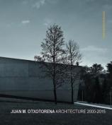 Juan M. Otxotorena Architecture 2000-2015