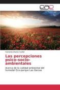 Las Percepciones Psico-Socio-Ambientales [Spanish]