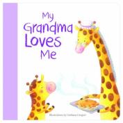 My Grandma Loves Me [Board book]