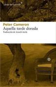 Aquella Tarde Dorada [Spanish]