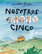 Nosotros Cinco [Spanish]