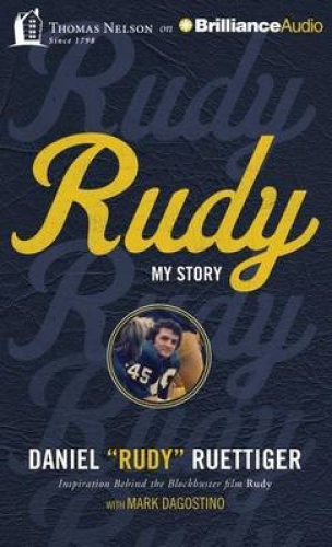 Rudy: My Story [Audio] by Rudy Ruettiger.